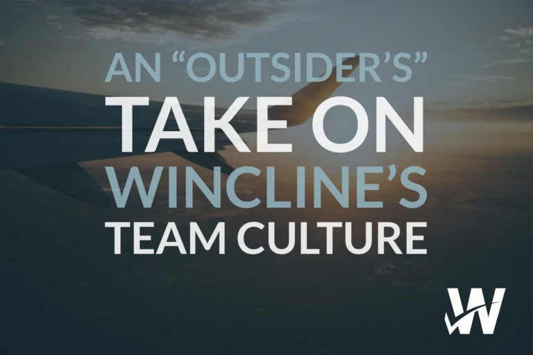 """An """"Outsider's"""" Take on Wincline's Team Culture"""